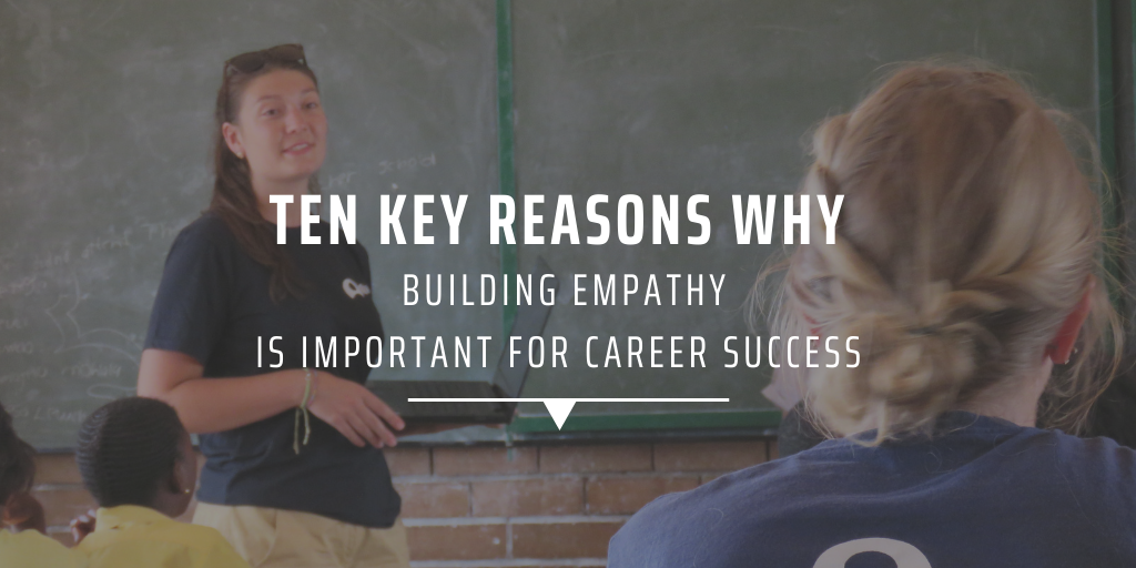 Ten reasons why building empathy is important for career success