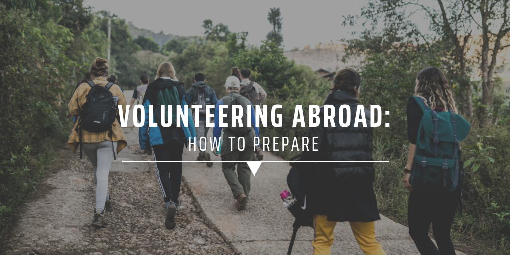volunteering abroad: how to prepare
