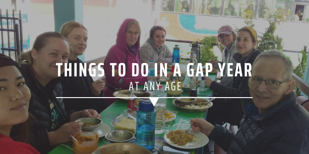 Things to do in a gap year at any age.